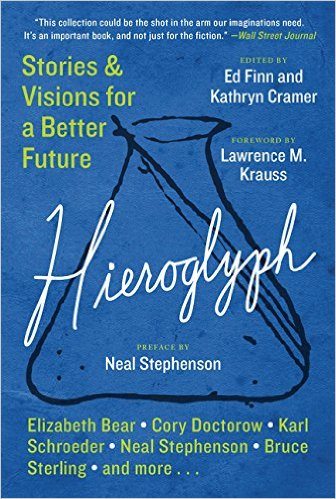 Hieroglyph: Stories & Visions for a Better Future - Kathryn Cramer