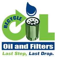 Recycle Oil and Filters, Last Step, Last Drop