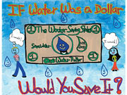 Image of If Water Was a Dollar Poster