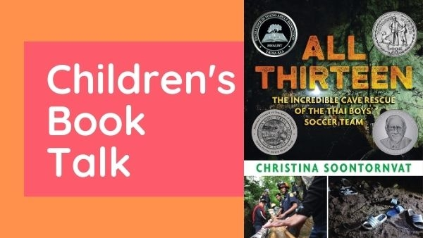 Children's book talk: All Thirteen by Christina Soontornvat