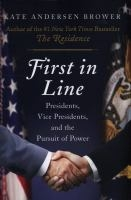 First in Line by Kate Andersen Brower book cover