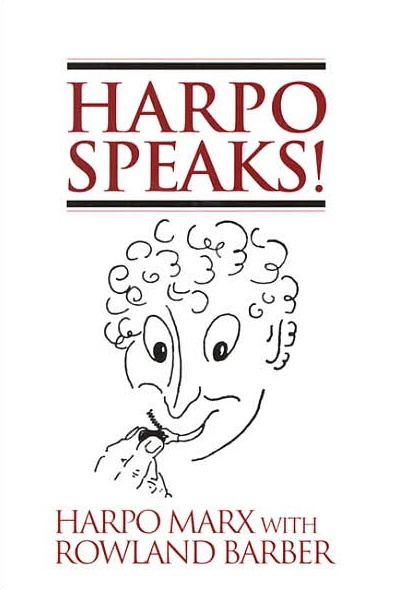 Harpo Speaks! - Harpo Marx; Rowland Barber