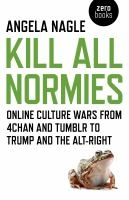 Kill All Normies by Angela Nagel book cover