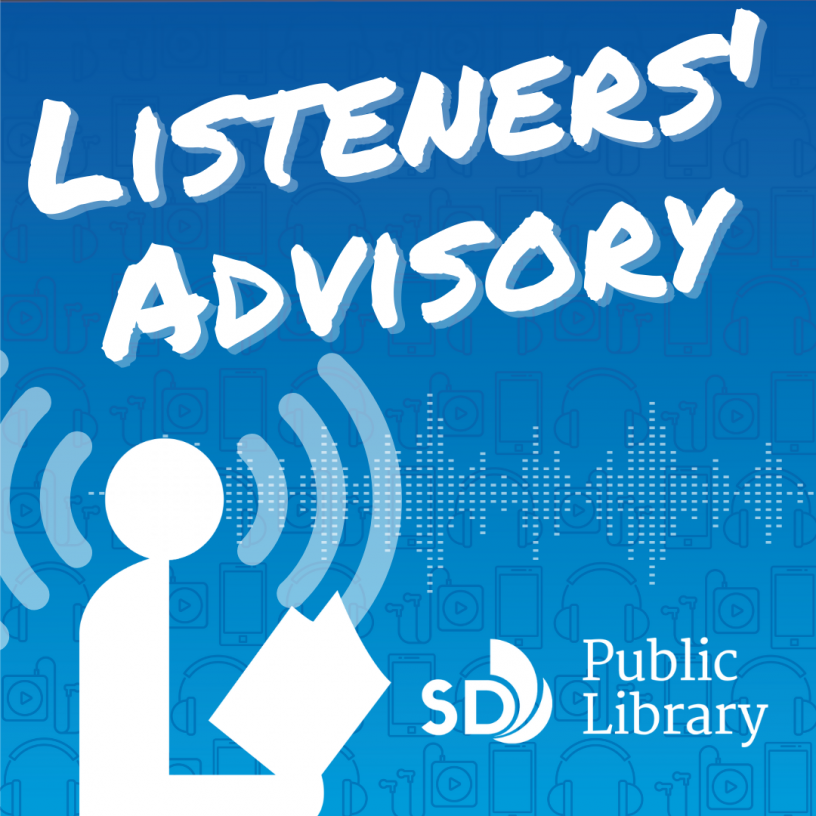 Listeners' Advisory is the San Diego Public Library podcast