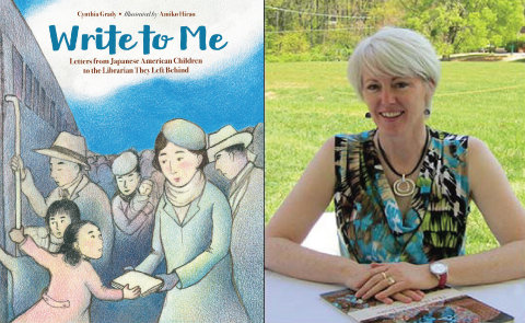 Write To Me: Letters from Japanese American Children to the Librarian They Left Behind by Cynthia Grady