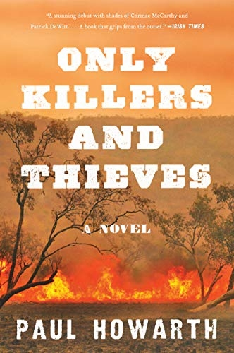 Only Killers and Thieves – Paul Howarth