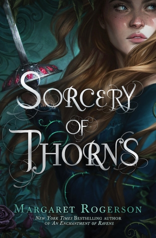 orcery of Thorns by Margaret Rogerson