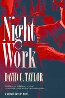 Night Work - David C. Taylor