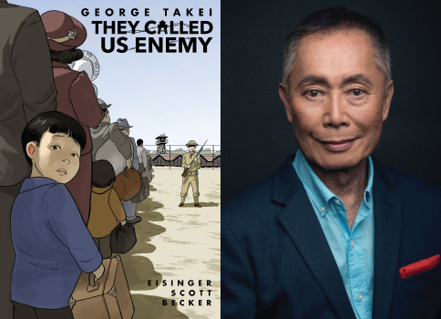 They Called Us Enemy by George Takei