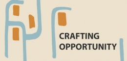Crafting Opportunity exhibit poster