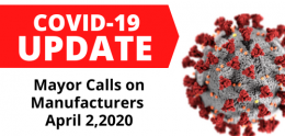 COVID-19 Update Mayor Calls on Manufacturers April 2, 2020