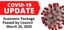 Coronavirus update Economic Package passed by council march 25, 2020