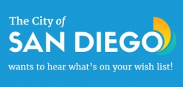 The City of San Diego wants to hear what's on your wish list