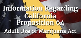 Information About California Proposition 64